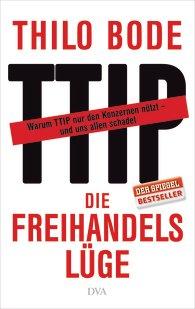 Die Freihandelslüge_Besprechung von Oliver Steinhäuser