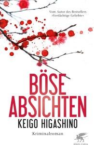 Buchblog Oliver Steinhäuser, Keigo Higashino, Böse Absichten