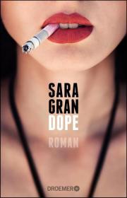 Sara Gran, Dope, Drogen, Buchblog Oliver Steinhäuser
