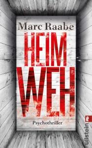 Heimweh, Marc Raabe, Buchblog, Inhaltsangabe, Oliver Steinhäuser