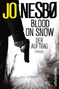 Jo Nesbø, Blood on Snow, Der Auftakt, Buch Blog, Oliver Steinhaeuser