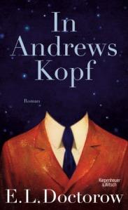 In Andrews Kopf_E.L. Doctorow_Buch-und Medienblog_Oliver Steinhaeuser