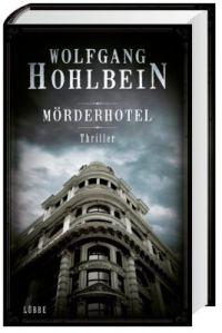 Moerderhotel, Wolfgang Hohlbein, Buchblog, Oliver Steinhaeuser