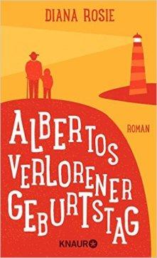 Albertos verlorener Geburtstag, Buchblog, Oliver Steinhäuser, Medienblog