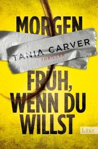 Morgen früh, wenn du willst, Tania Carver, Buchblog, Oliver Steinhäuser