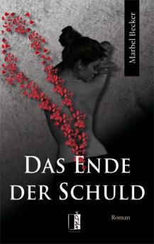 Das Ende der Schuld, Marbel Becker, Buchblog, Medu Verlag, Oliver Steinhäuser