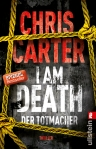 Chris Carter, I am Death, Der Totmacher, Ullstein, Blog, Buchblog, Oliver Steinhäuser