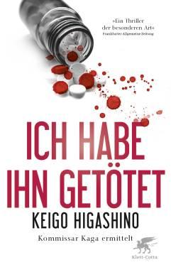 Ich habe ihn getötet, Buchblog, Klett-Cotta, Oliver Steinhäuser, Keigo Higashino