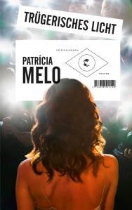 Patício Melo, Klett-Cotta, Buchblog, Oliver Steinhäuser