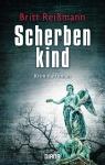 Scherbenkind_Britt Reißmann_Oliver Steinhäuser_Buchblog_Stuttgart