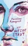 die-weisse-stadt_karolina-ramqvist_buchblog_oliver-steinhaeuser
