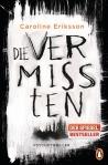 Die Vermissten von Caroline Eriksson, Buchblog, Oliver Steinhäuser, Rezension, Psychothriller
