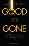 Gentry Amy_Good as Gone_Buchblog_Oliver Steinhaeuser_Rezension