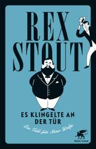 Es klingelte an der Tür_Rex Stout_Klassiker_Buchblog_Oliver Steinhäuser_Blog_Klett-Cotta