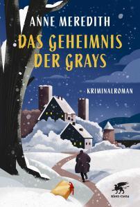 Das Geheimnis der Grays_Anne Meredith_Rezensiert von Oliver Steinhäuser_Buch_Blog_Literatur